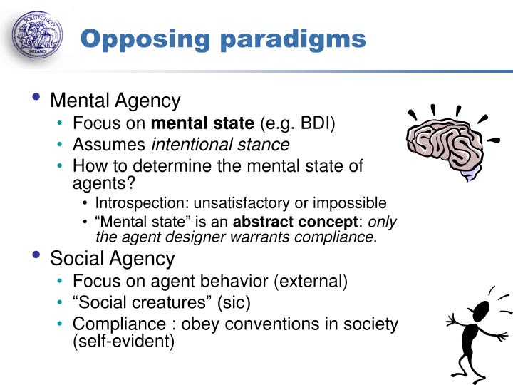 Opposing paradigms