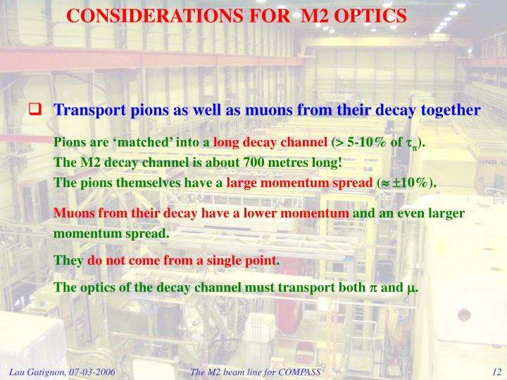 CONSIDERATIONS FOR  M2 OPTICS