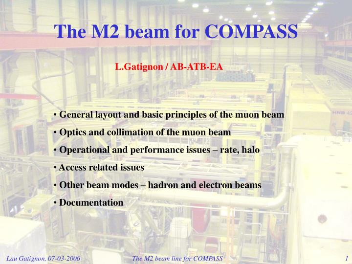 The m2 beam for compass