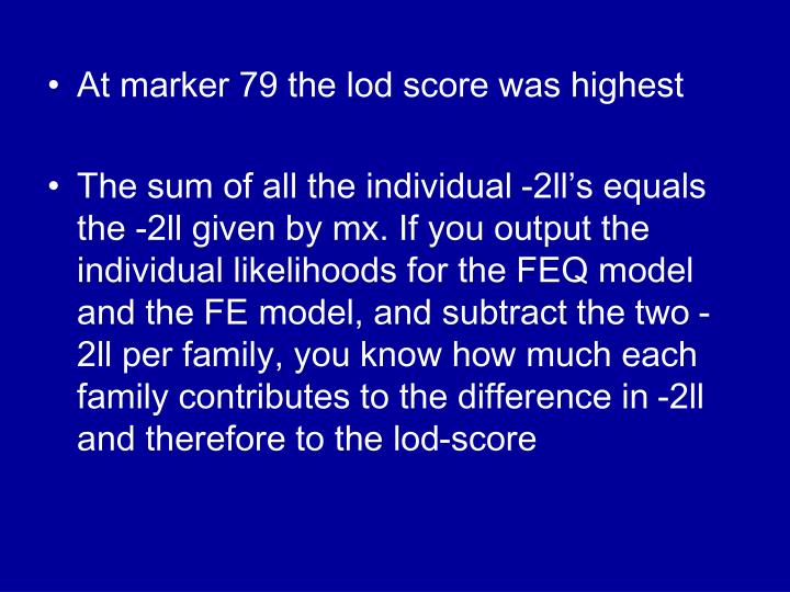 At marker 79 the lod score was highest