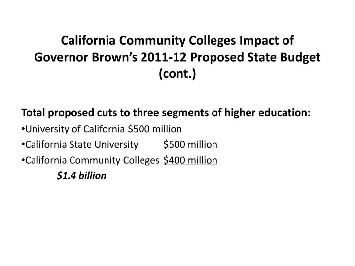 California community colleges impact of governor brown s 2011 12 proposed state budget cont