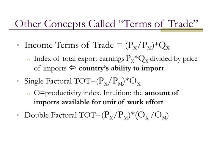 """Other Concepts Called """"Terms of Trade"""""""