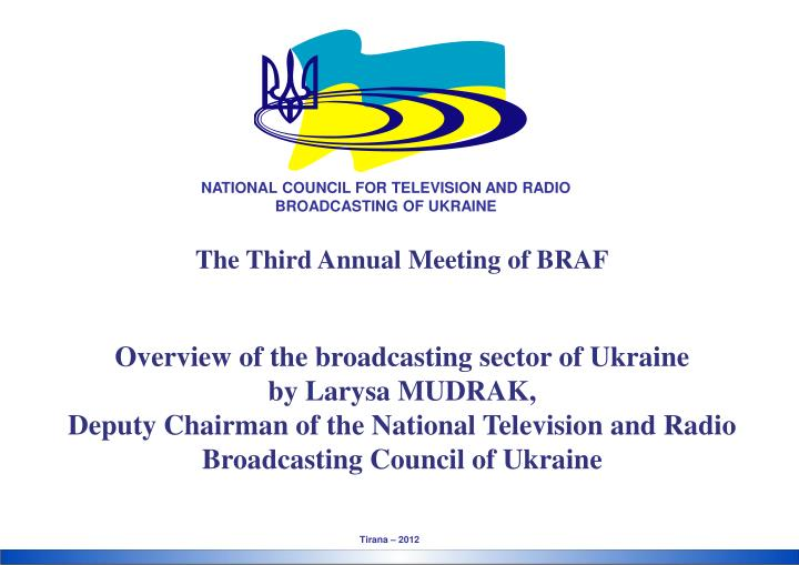 NATIONAL COUNCIL FOR TELEVISION AND RADIO BROADCASTING OF UKRAINE