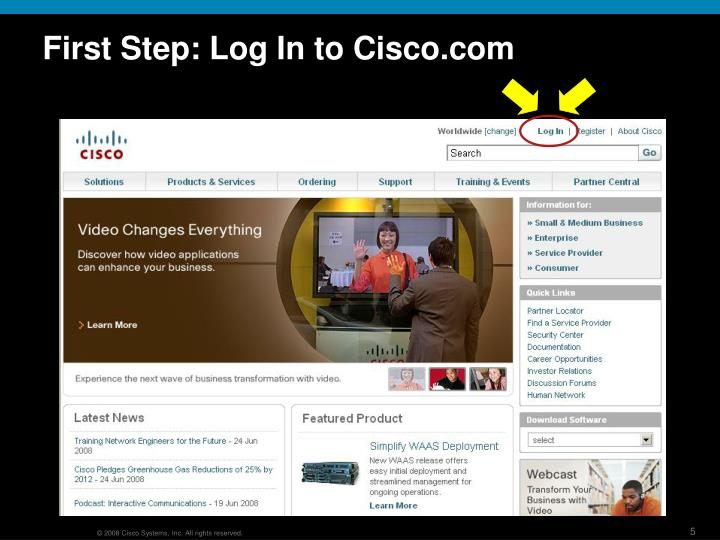 First Step: Log In to Cisco.com