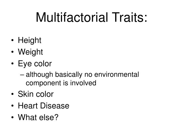 Multifactorial Traits: