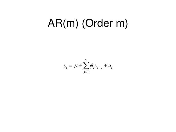 AR(m) (Order m)