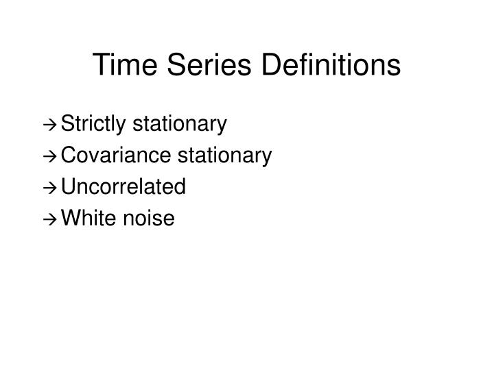 Time Series Definitions