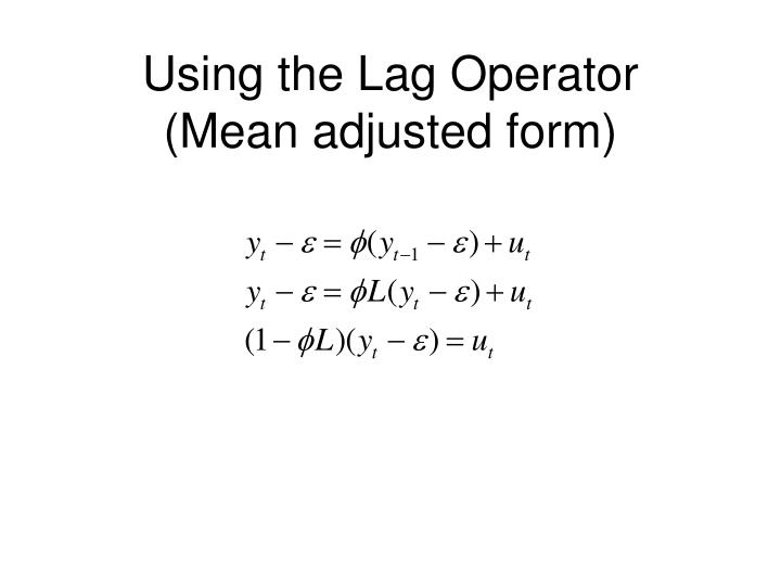 Using the Lag Operator