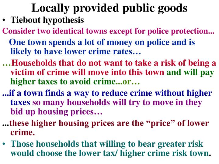 Locally provided public goods