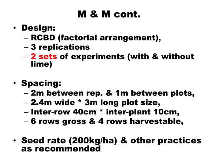 M & M cont.