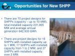 opportunities for new shpp