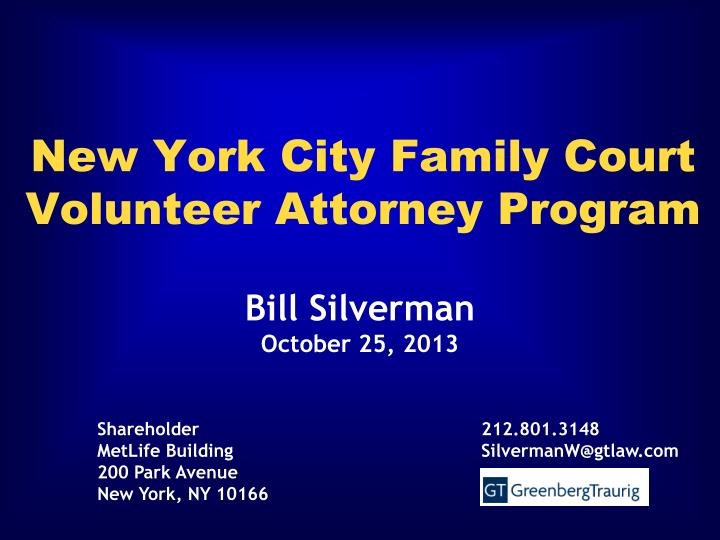 the new york city family court Judge, new york city family court, new york county, appointed by mayor michael r bloomberg, 2004 to 2014 acting justice, supreme court, appointed by chief administrative judge jonathan lippman, 2000 to present supervising judge, family court of the city of new york, appointed by chief administrative judge jonathan lippman, 2000 to 2009.