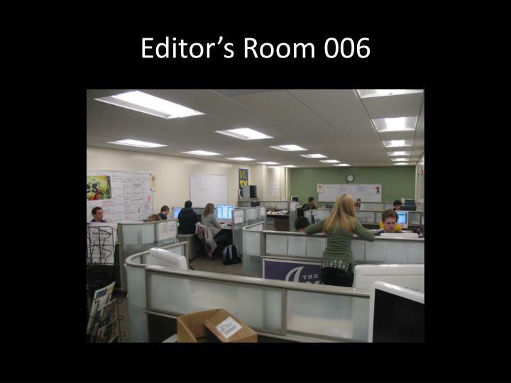 Editor's Room 006
