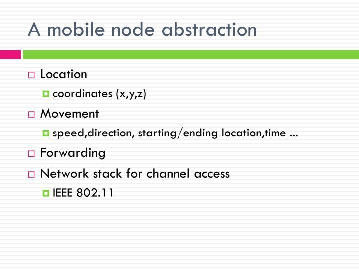 A mobile node abstraction