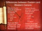 differences between eastern and western canons
