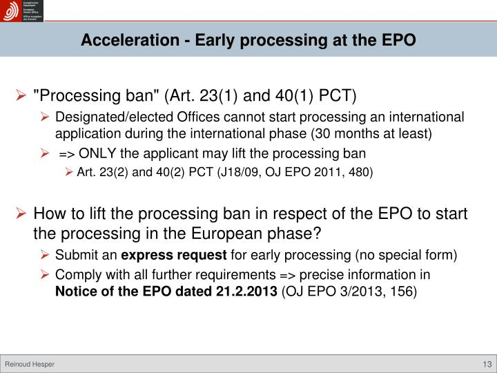 Acceleration - Early processing at the EPO