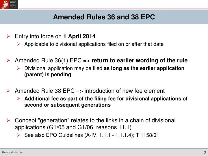 Amended Rules 36 and 38 EPC