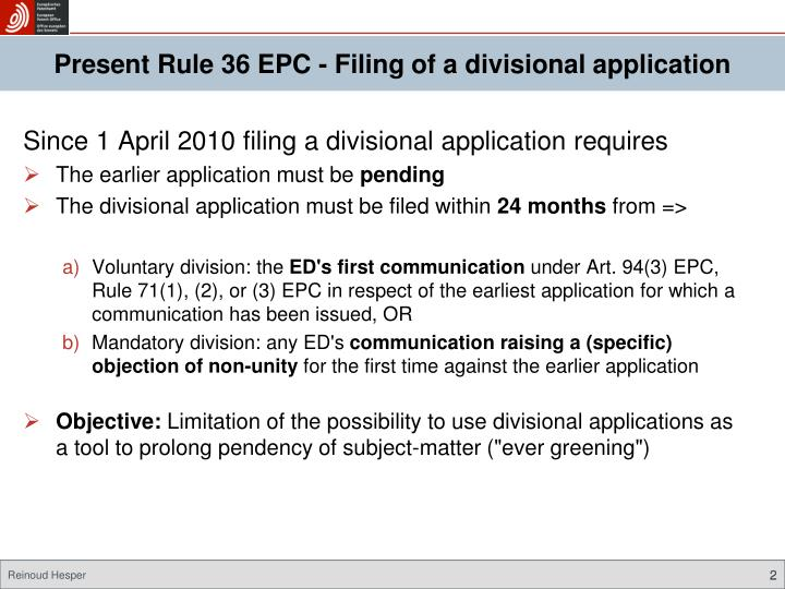 Present Rule 36 EPC - Filing of a divisional application