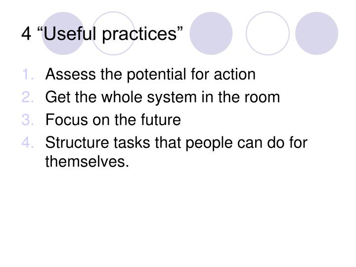 """4 """"Useful practices"""""""