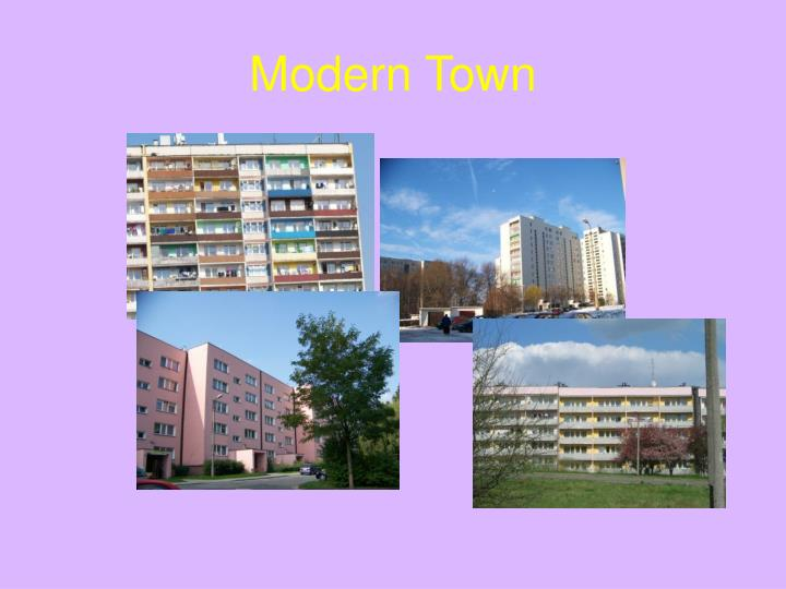 Modern Town