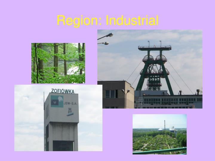 Region: Industrial