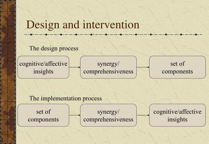 Design and intervention