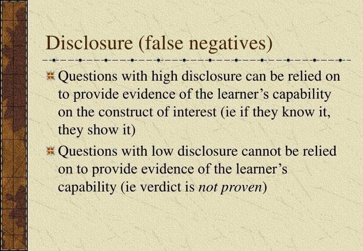 Disclosure (false negatives)