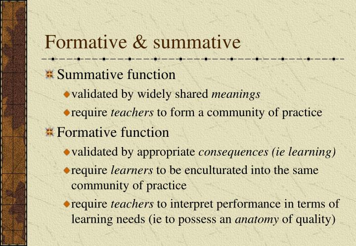 Formative & summative