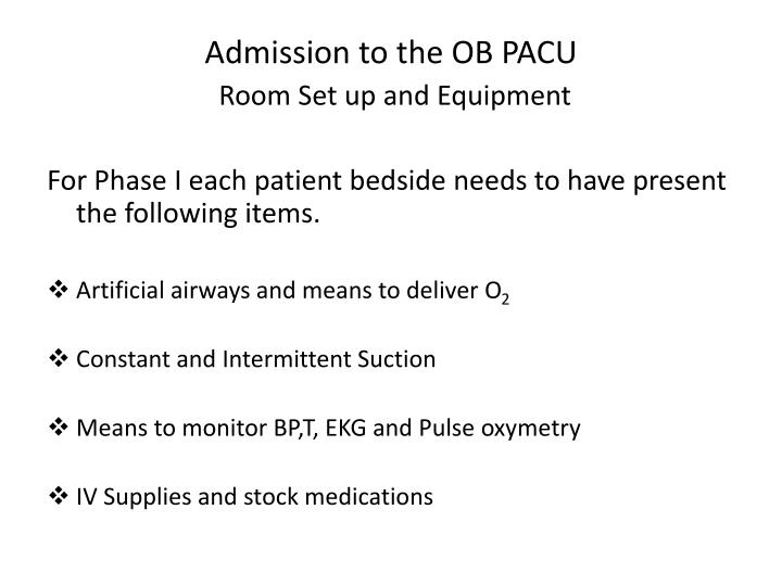 Admission to the OB PACU