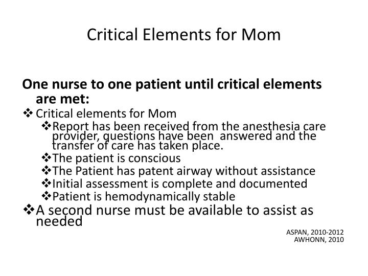 Critical Elements for Mom