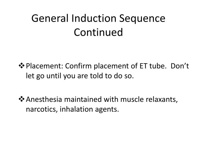General Induction Sequence Continued