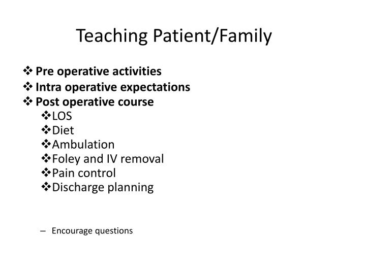 Teaching Patient/Family