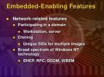 embedded enabling features5
