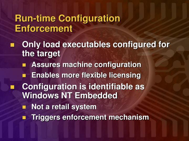 Run-time Configuration Enforcement