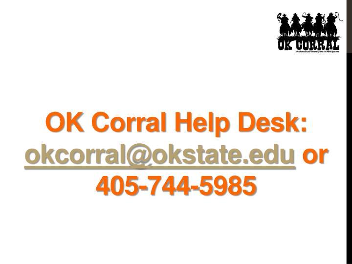 OK Corral Help Desk: