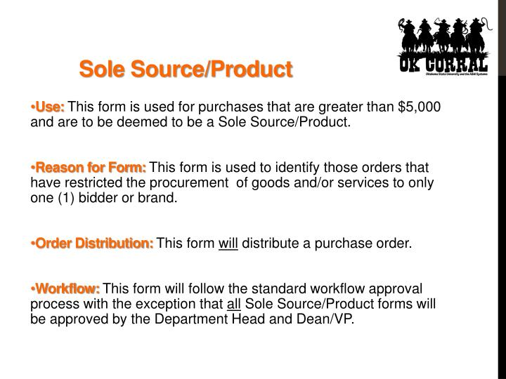 Sole Source/Product