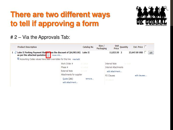 There are two different ways to tell if approving a form