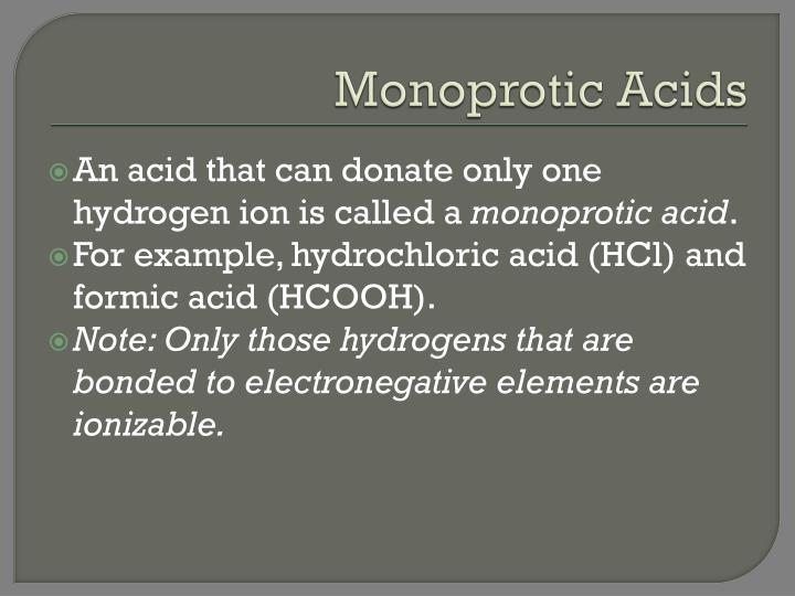 Monoprotic