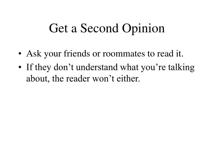 Get a Second Opinion