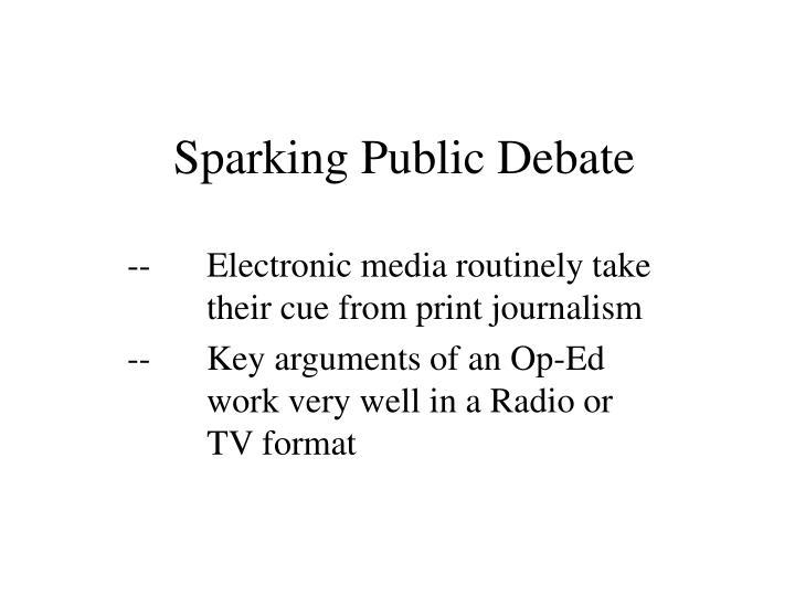 Sparking Public Debate