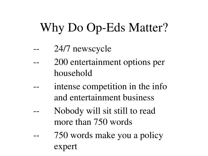 Why Do Op-Eds Matter?
