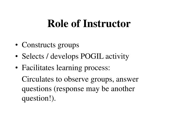 Role of Instructor