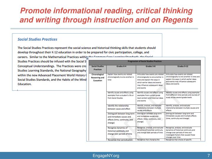 Promote informational reading, critical thinking and writing through instruction and on Regents