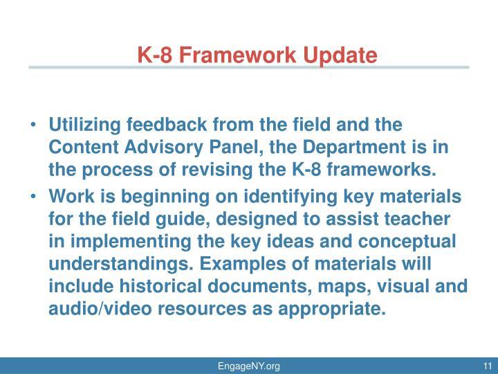 K-8 Framework Update