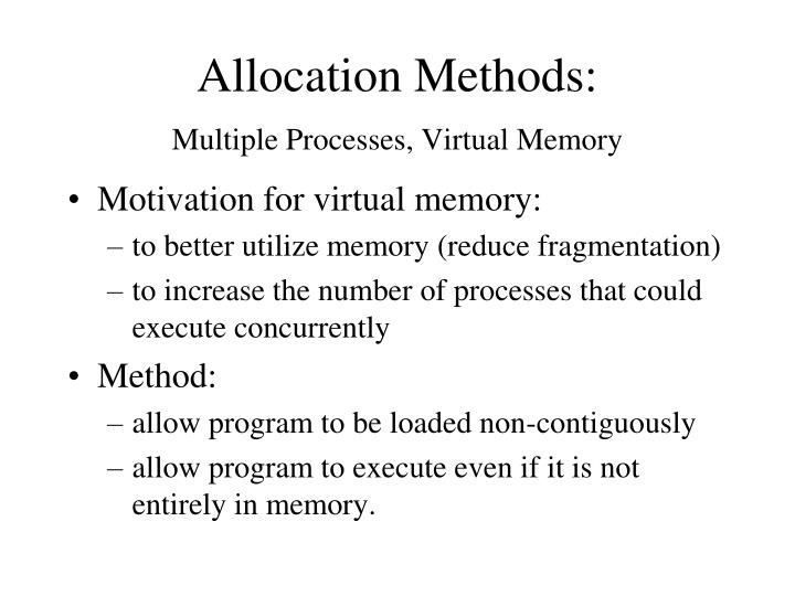 Allocation Methods: