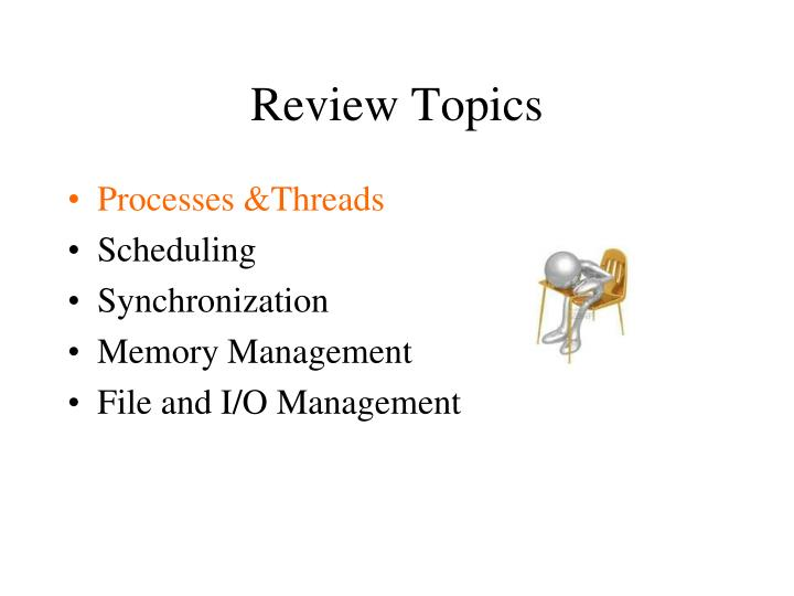 Review Topics
