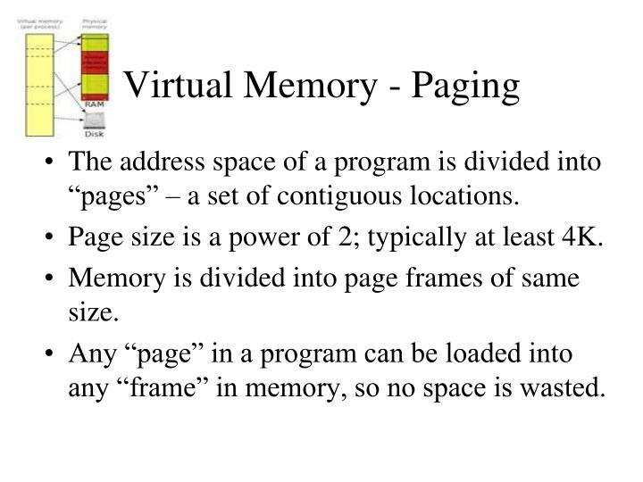Virtual Memory - Paging