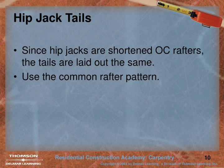 Hip Jack Tails