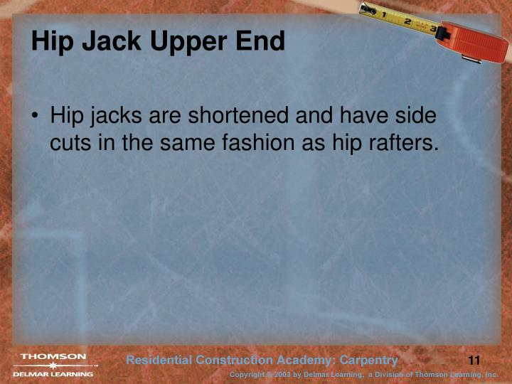 Hip Jack Upper End