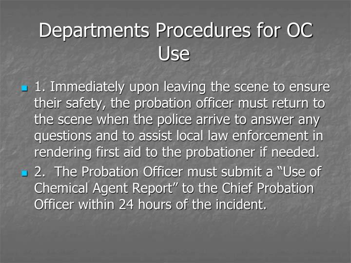Departments Procedures for OC Use